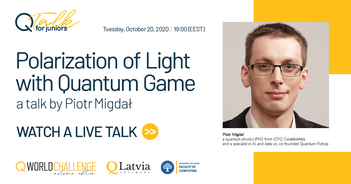 QTalk for Juniors with a special focus on high school students: Polarization of Light with Quantum Game