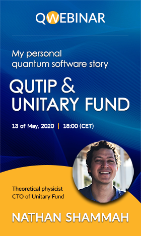 QWebinar: My personal quantum software story: QuTiP and Unitary Fund by Nathan Shammah